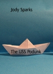 The USS Podunk